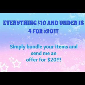 Other - Bundle any 4 items under 10$, for 20$!!
